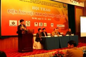 """Hội thảo """"Điện ảnh Việt Nam hội nhập quốc tế"""" tại Hà Nội"""