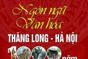 Ngôn ngữ văn hóa Thăng Long Hà Nội