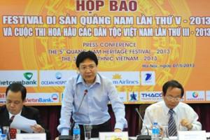"""HỌP BÁO """"FESTIVAL DI SẢN QUẢNG NAM"""" LẦN THỨ V-2013 TẠI HÀ NỘI"""