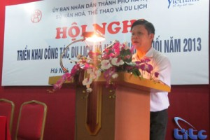 Hội nghị triển khai công tác du lịch Hà Nội 6 tháng cuối năm 2013