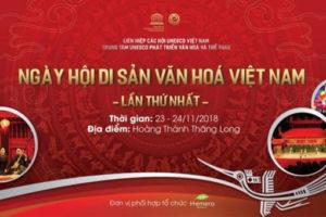 """""""Ngày hội di sản văn hóa Việt Nam lần thứ nhất – 2018"""" tại Hoàng thành Thăng Long"""
