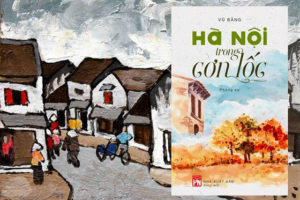 """Ra mắt sách """"Hà Nội trong cơn lốc"""" của Vũ Bằng"""