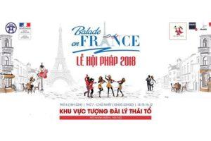 """Lần đầu tiên Lễ hội Pháp """"Balade en France"""" được tổ chức tại Hà Nội"""