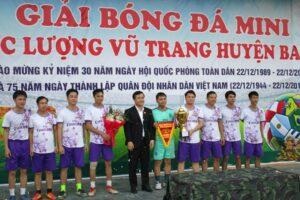 Bế mạc Giải Bóng đá Lực lượng Vũ trang huyện Ba Vì