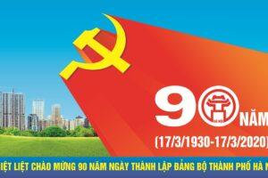 Đẩy mạnh trang trí tuyên truyền cổ động trực quan kỷ niệm 90 năm Ngày thành lập Đảng bộ Thành phố Hà Nội