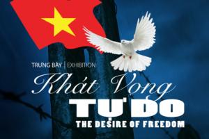 """""""Khát vọng tự do"""" – Hành trình đến với tự do của những người con yêu nước"""