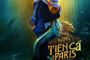 Đắm say với chuyện tình ảo mộng của 'Nàng tiên cá ở Paris'