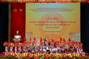 Kỷ niệm trọng thể 90 năm Ngày truyền thống Mặt trận Tổ quốc Việt Nam