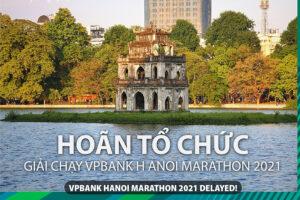 Giải VPBank Hanoi Marathon 2021 hoãn vì Covid-19